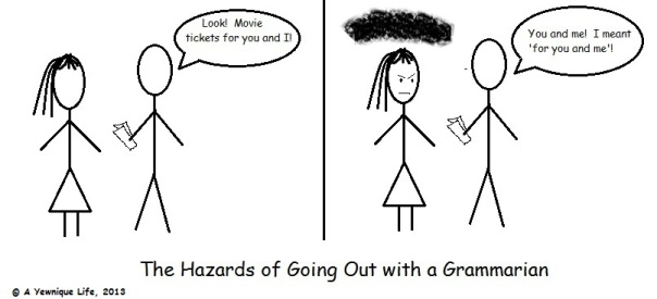 Hazards of Going Out with a Grammarian
